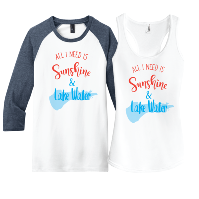 All I Need is Sunshine & Lake Water - customize it for your lake