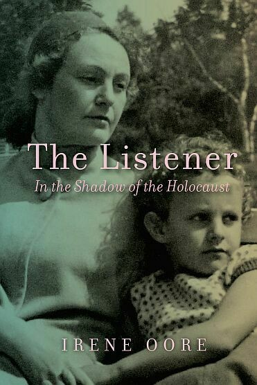 Listener, The: In the Shadow of the Holocaust
