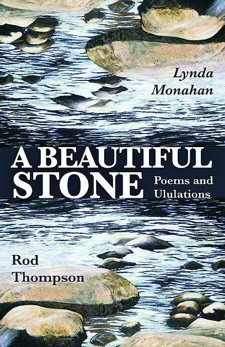 Beautiful Stone, A: Poems and Ululations
