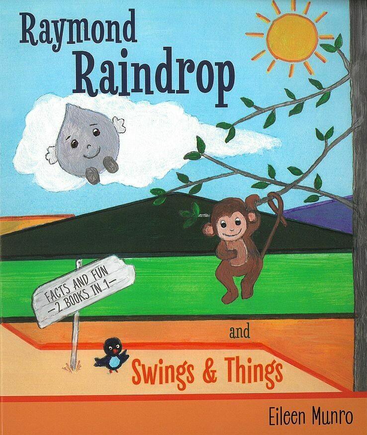 Raymond Raindrop: and Swings and Things