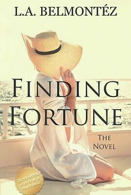 Finding Fortune: The Novel