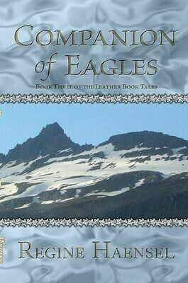 Companion of Eagles: Book Three of the Leather Book Tales