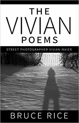 Vivian Poems, The: Street Photographer Vivian Maier