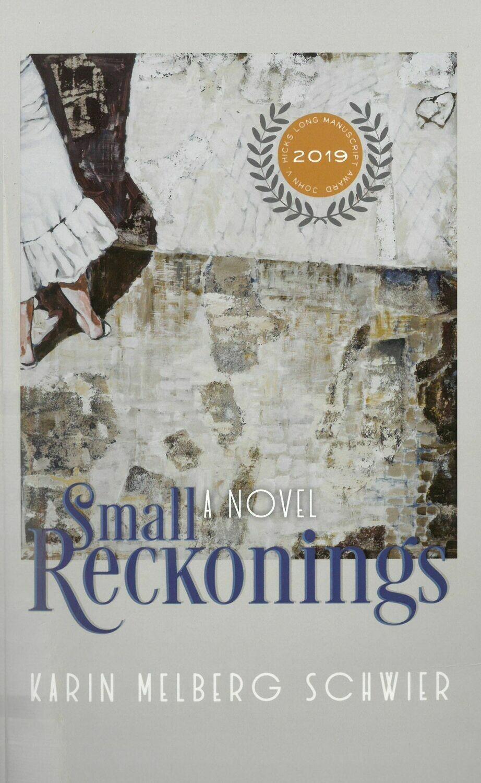 Small Reckonings: A Novel