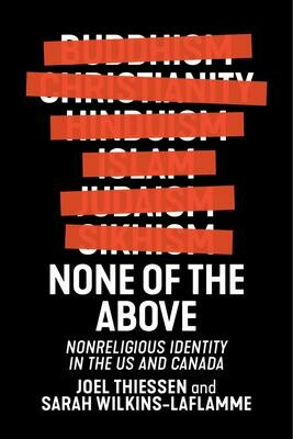 None of the Above: Nonreligious Identity in the US and Canada
