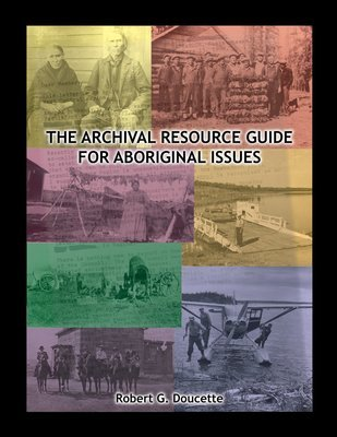 Archival Resource Guide for Aboriginal Issues