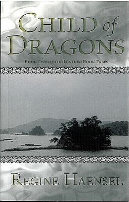 Child of Dragons: Book Two of the Leather Book Tales