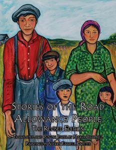 Stories of the Road Allowance People: The Revised Edition