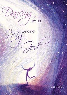 Dancing my Life, Dancing my God