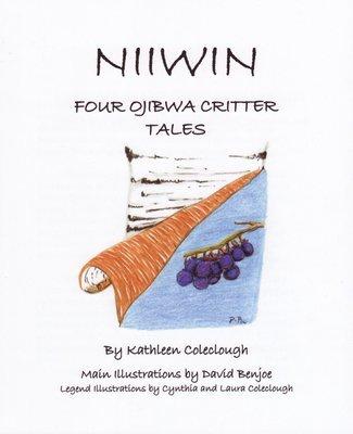 NIIWIN: Four Ojibwa Critter Tales