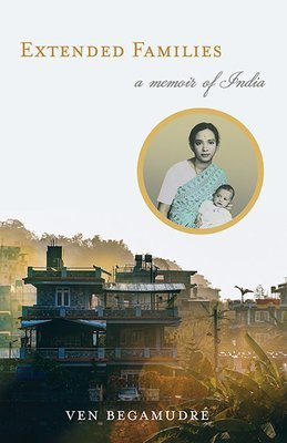 Extended Families: A Memoir of India