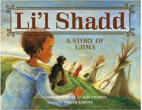 Li'l Shadd (Softcover): A Story of Ujima