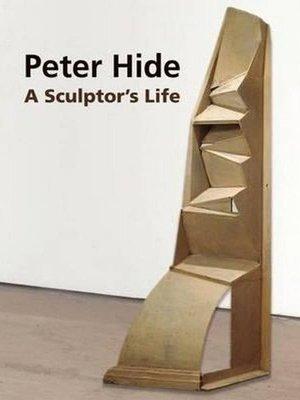 Peter Hide: A Sculptor's Life