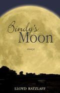Bindy's Moon: Essays