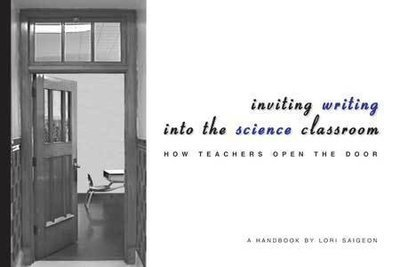 Inviting Writing Into the Science Classroom
