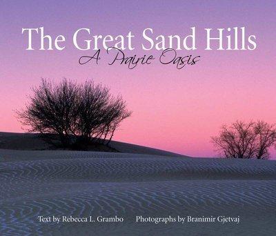 Great Sand Hills: A Prairie Oasis