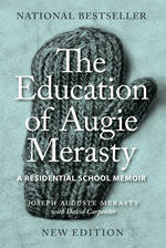 Education of Augie Merasty , The (New Edition)