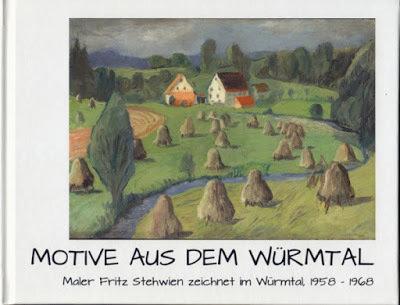 Motive aus dem Würmtal: Maler Fritz Stehwien zeichnet im Würmtal, 1958-1968