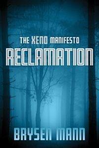 Reclamation: The Xeno Manifesto