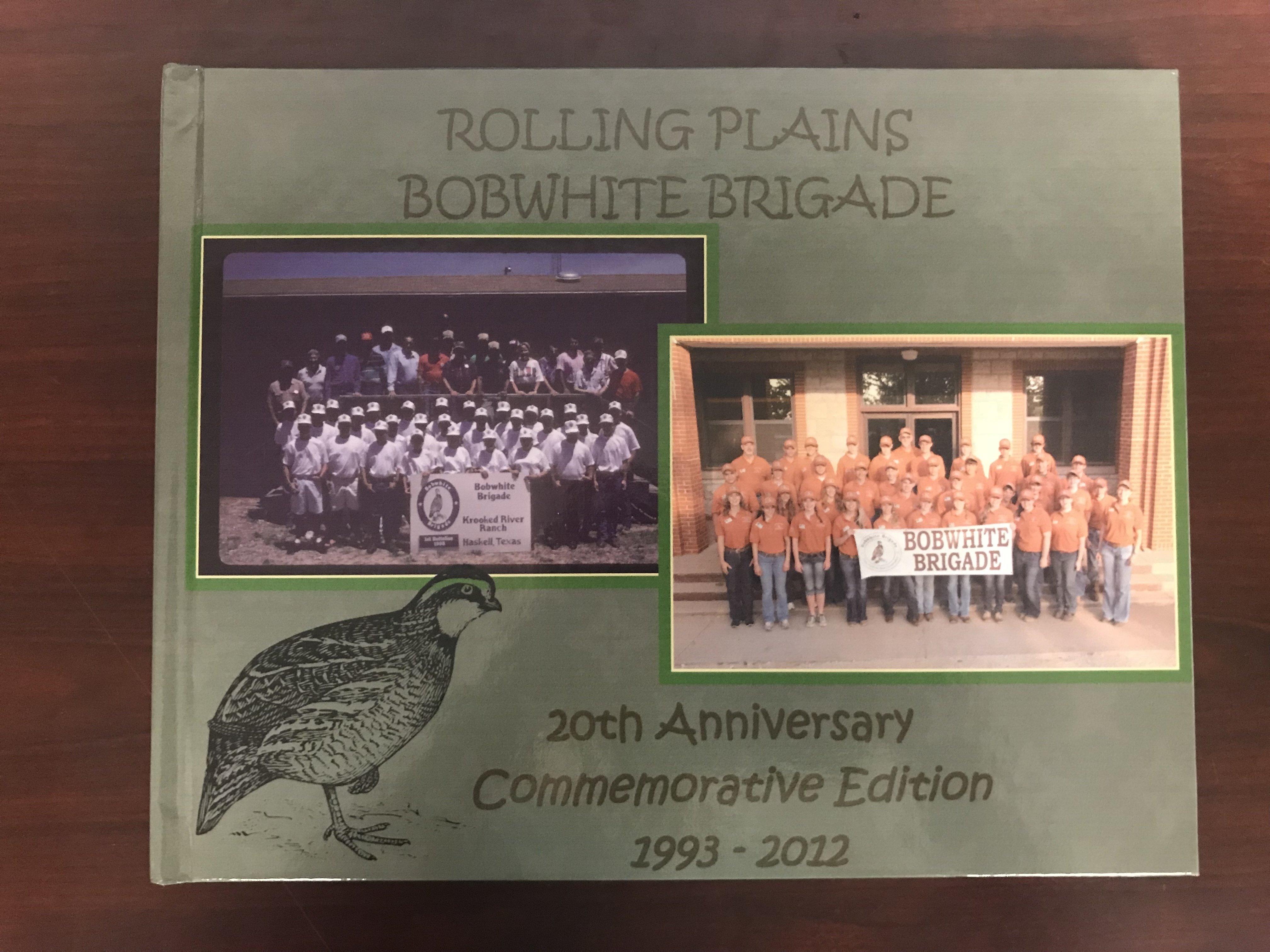 Rolling Plains Bobwhite Brigade 20th Anniversary Commemorative Book 00026