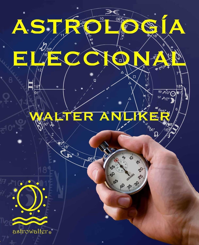 Astrología Eleccional