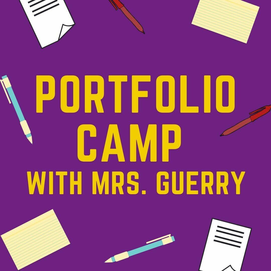 Portfolio Camp with Mrs. Guerry