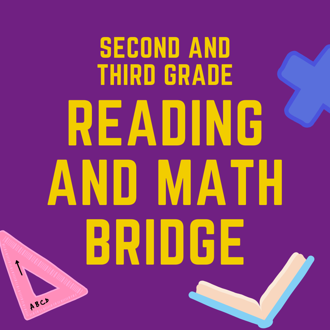Second and Third Grade Reading and Math Bridge