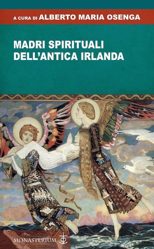 Madri spirituali dell'antica Irlanda