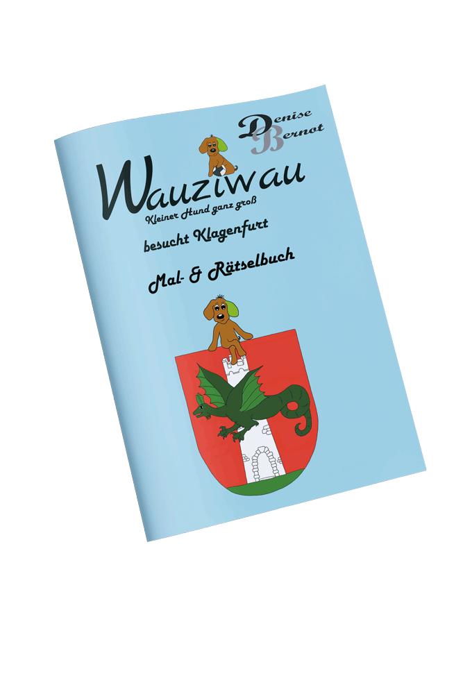 Wauziwau besucht Klagenfurt - Malbuch