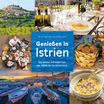 Genießen in Istrien