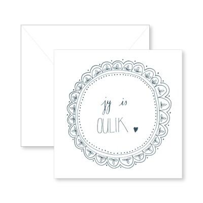 Jy is oulik Greeting Card