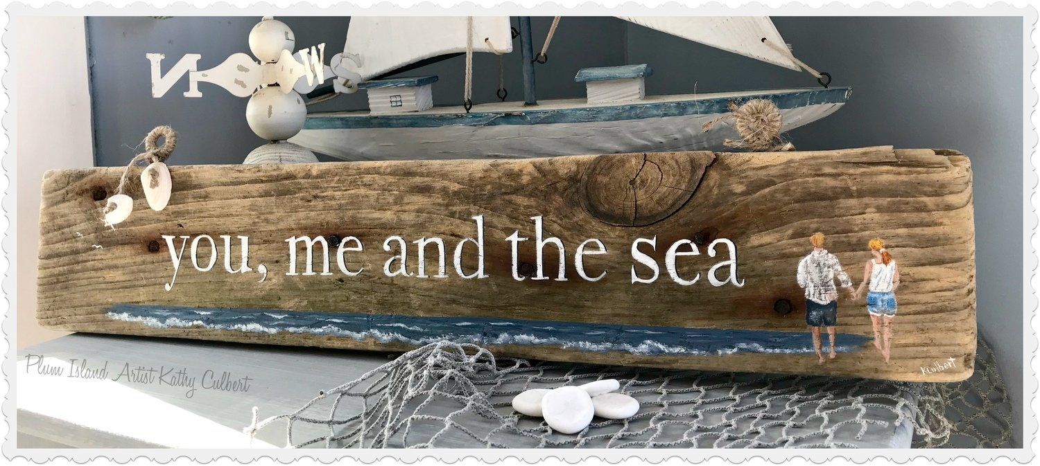 Driftwood Sign: You, me & the sea