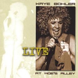 Kaye Bohler Live At Moe's Alley