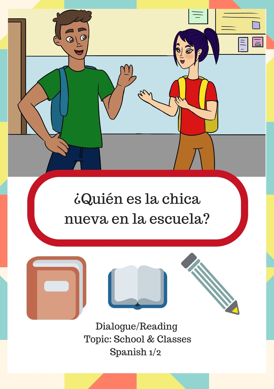 Spanish 1 Dialogue about classes