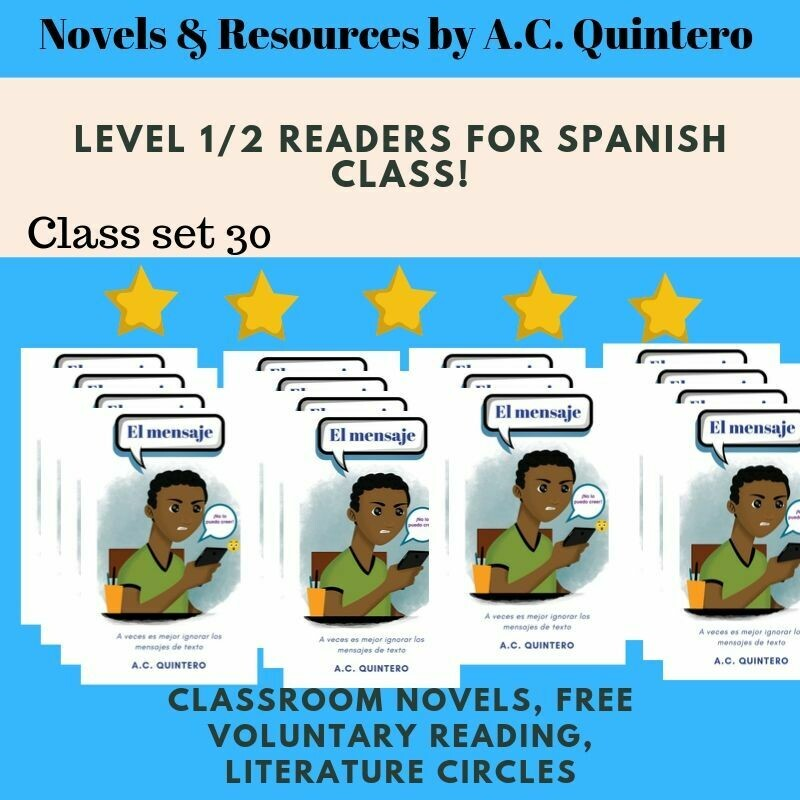 El Mensaje- Spanish Level 1/2 Novel Class Set +Student Activities Included