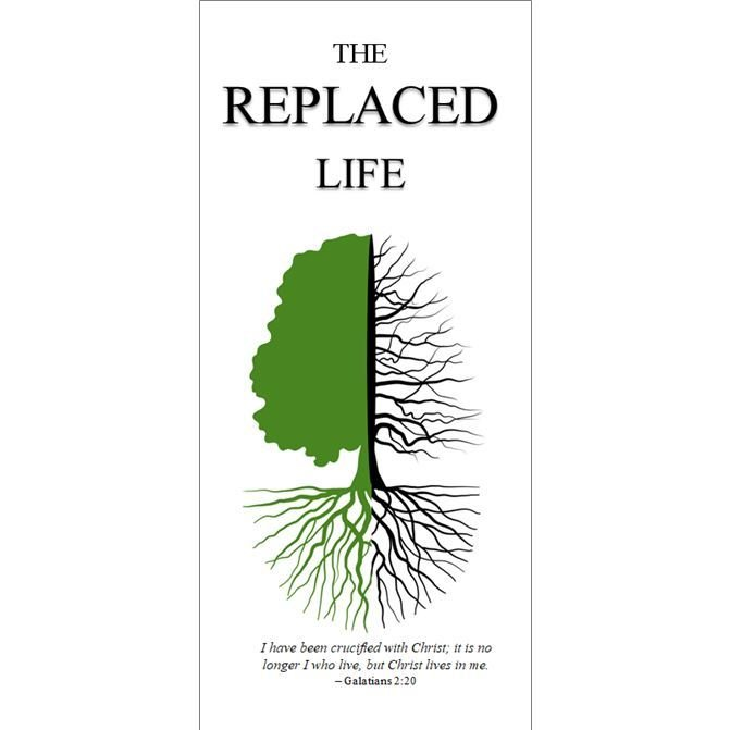The Replaced Life