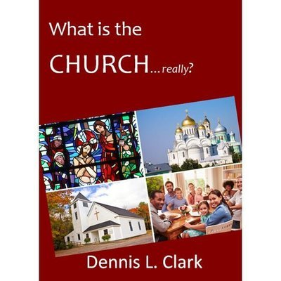 What is the Church...Really?