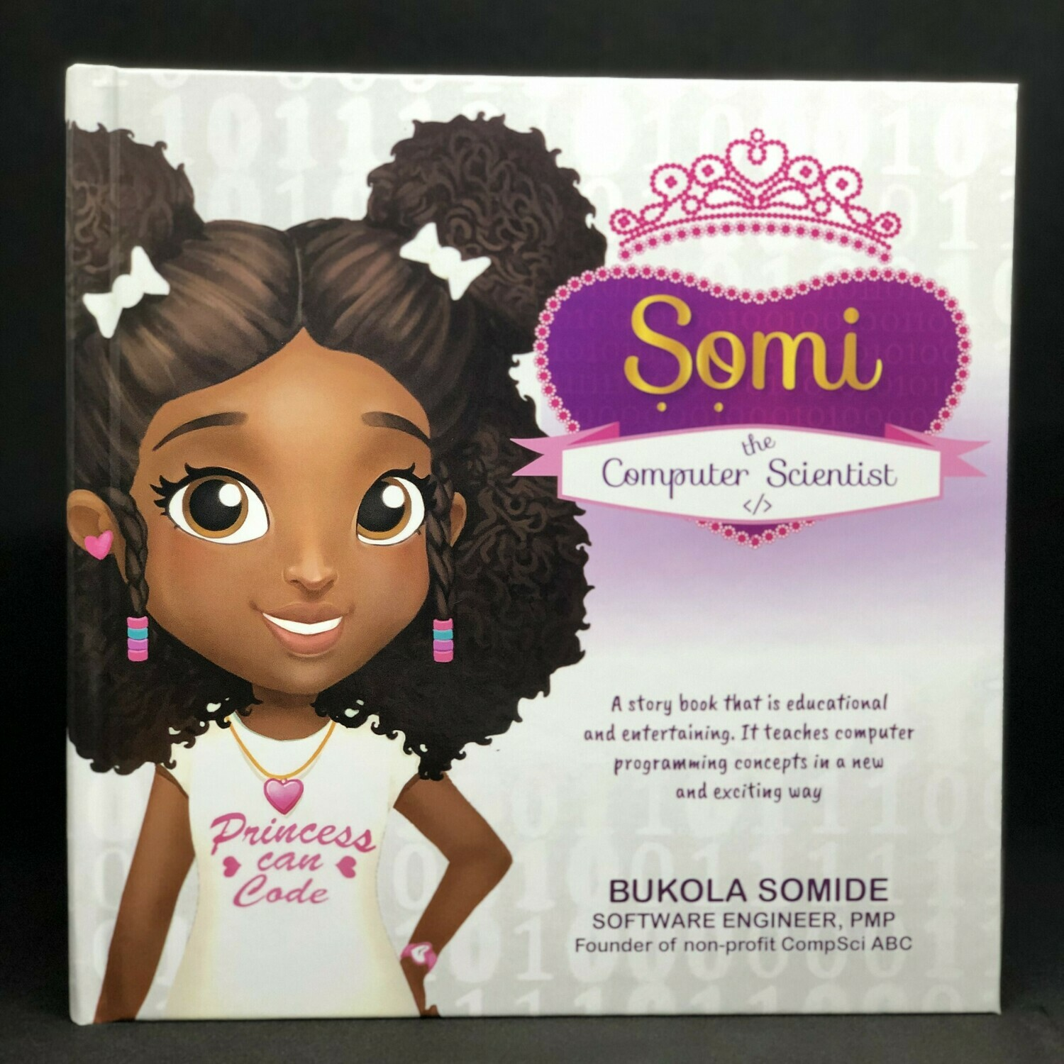 Somi the Computer Scientist: Princess Can Code (Hardcover)