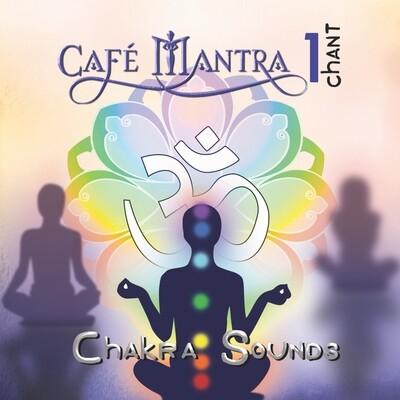 DOWNLOAD: Cafe Mantra Chant1 CHAKRA SOUNDS