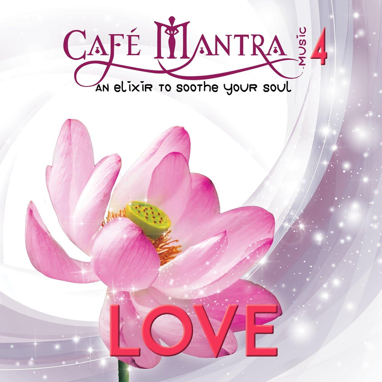 CD Cafe Mantra Music4 Love