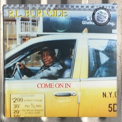 R.L. Burnside ~ Come On In ~ Vinyl LP (Sealed)