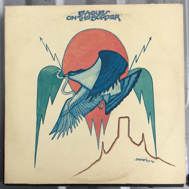 Eagles ~ On The Border ~ (1974) Vinyl LP ~ USED