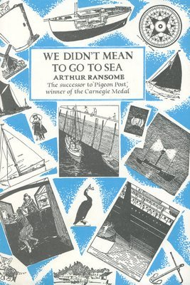We Didn't Mean to Go to Sea (Jonathan Cape)