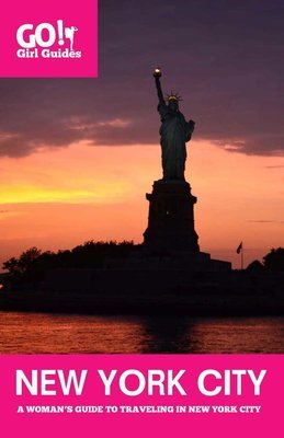 New York City: A Woman's Guide to Traveling Solo in New York City