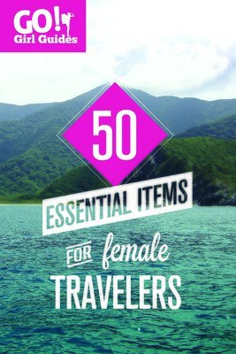 50 Essential Items for Female Travelers
