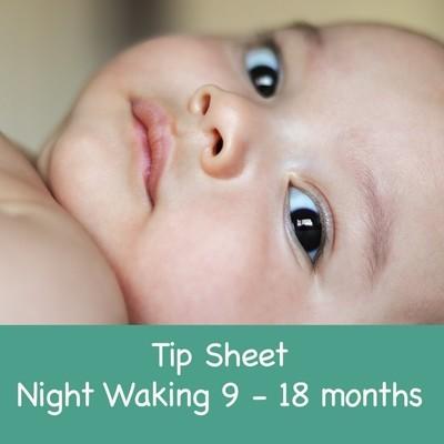 Tip Sheet Night Waking 9 - 18 months