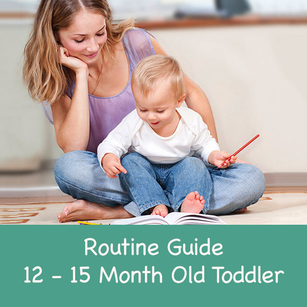 Routine Guide 12-15 Month Old Toddler