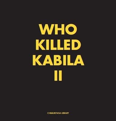 Chimurenga Chronic: Who Killed Kabila II (April 2019) Digital