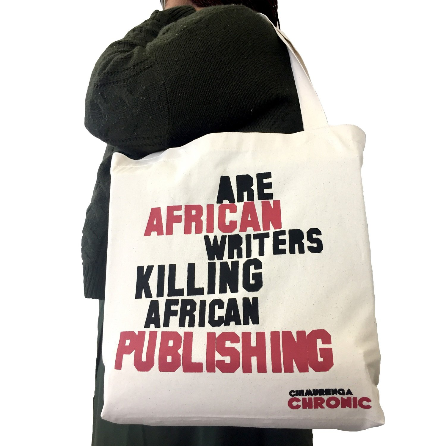 Chimurenga Chronic Tote Bag –Are African writers killing African publishing