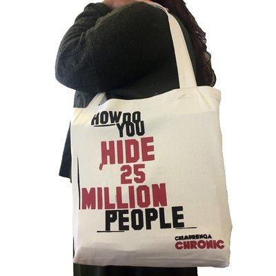 Chimurenga Chronic Tote Bag –How Do You Hide 25 million People